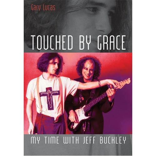 Touched By Grace With Jeff Buckley (Softcover Book)