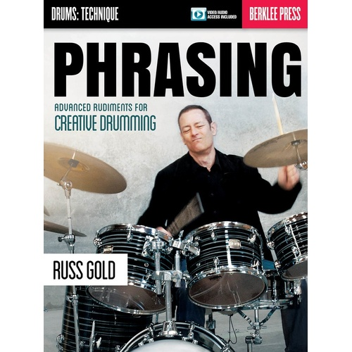 Phrasing Advanced Rudiments For Creative Drummin (Softcover Book/Online Media)