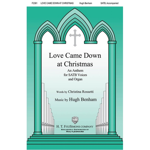 Love Came Down At Christmas SATB (Octavo)