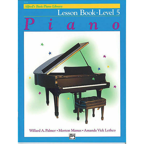 Alfred's Basic Piano Library Course: Lesson Book, Level 5 / Five