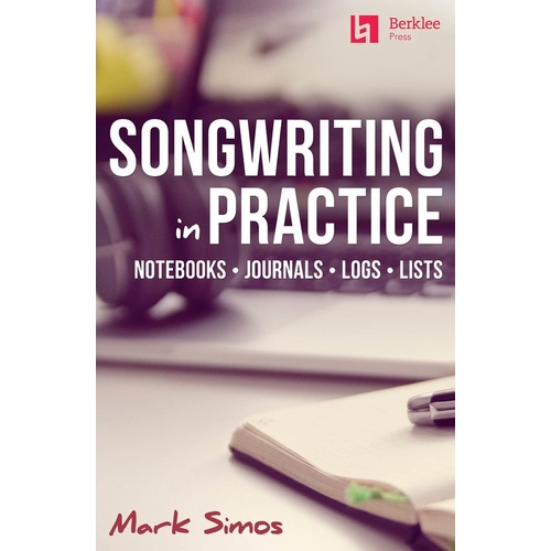 Songwriting In Practice (Softcover Book)