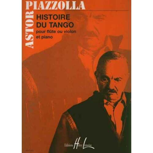 Piazzolla - Histoire Du Tango Flute Or Violin and Piano (Softcover Book)