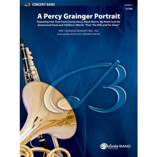 A Percy Grainger Portrait Concert Band Gr 3