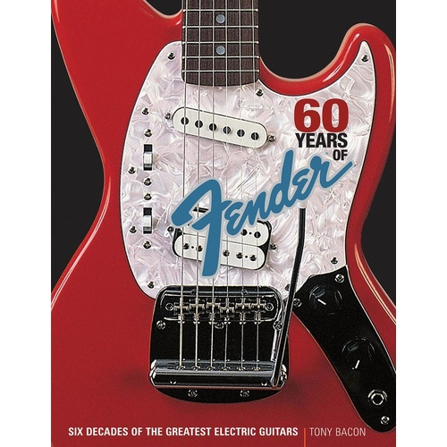 60 Years Of Fender Softcover (Softcover Book)