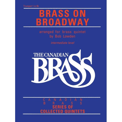 Canadian Brass Brass On Broadway Trumpet 1 (Softcover Book)
