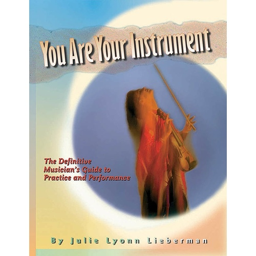 You Are Your Instrument (Softcover Book)