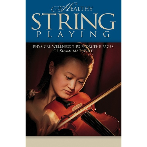 Healthy String Playing (Softcover Book)