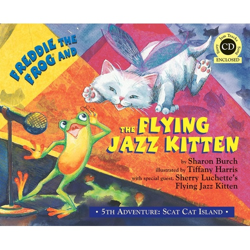 Freddie The Frog and The Flying Jazz Kitten Book/CD (Hardcover Book/CD)