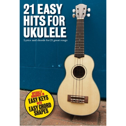 21 Easy Hits For Ukulele (Softcover Book)