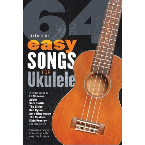64 EASY SONGS FOR UKULELE