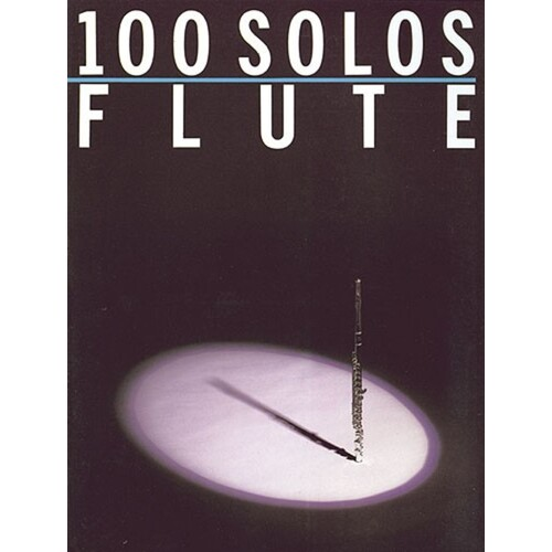 100 Solos For Flute (Softcover Book)