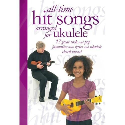 ALL TIME HIT SNGS FOR UKULELE UKE BK