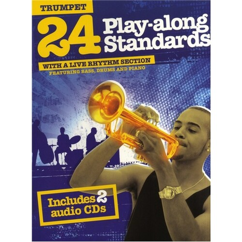 24 Play Along Standards Trumpet Book/2CDs (Softcover Book/CD)