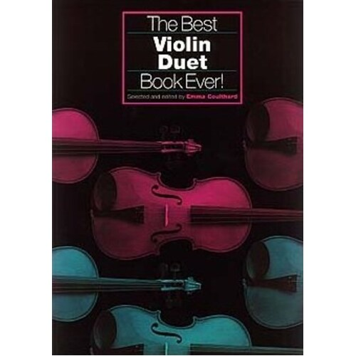 Best Violin Duet Book Ever (Softcover Book)