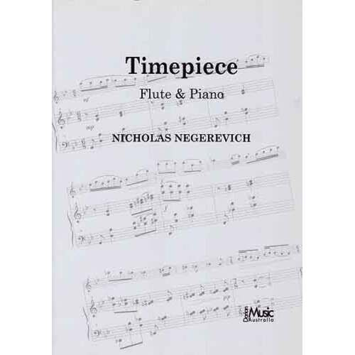 Negerevich - Timepiece Flute/Piano (Softcover Book)
