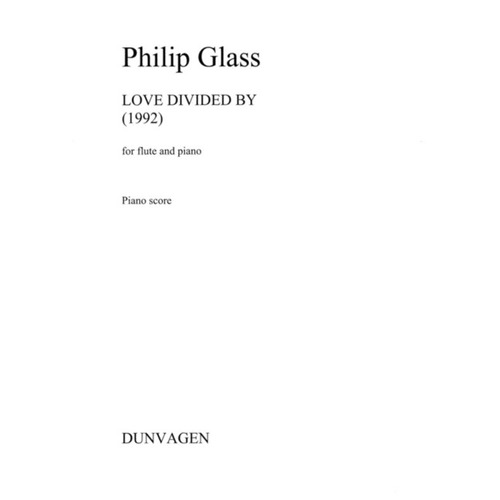 Glass - Love Divided By Flute/Piano (Softcover Book)