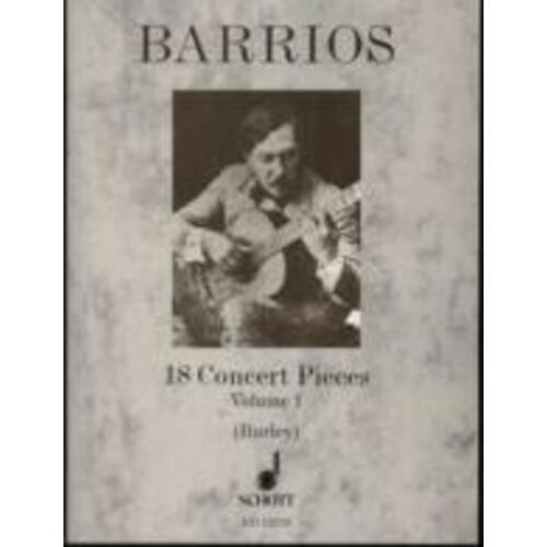 Barrios - 18 Concert Pieces Vol 1 Guitar Ed Burley (Softcover Book)