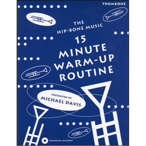 15 Minute Warm Up Routine For Trombone Book/CD (Softcover Book/CD)