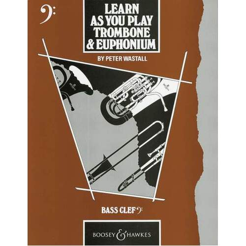 Learn As You Play Trombone And Euphonium Bc (Softcover Book)