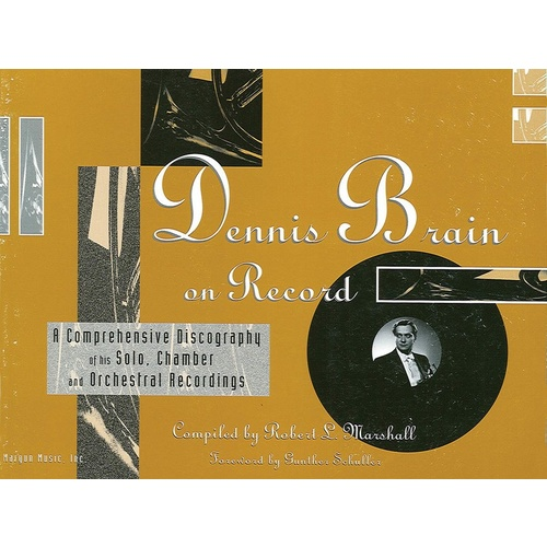 Dennis Brain On Record Discography Book