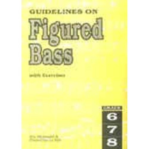 Guidelines On Figured Bass Gr 6 - 8 (Softcover Book)