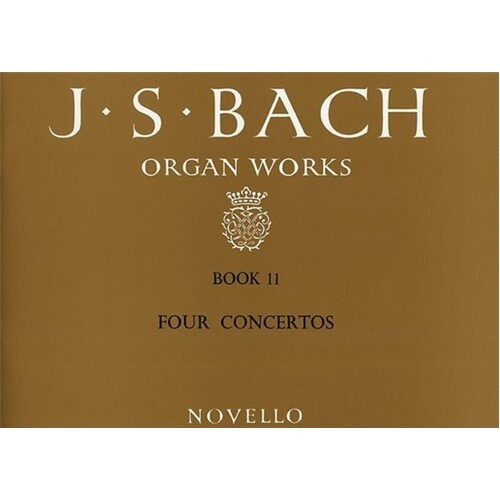 Bach Organ Works Book 11 (Softcover Book)