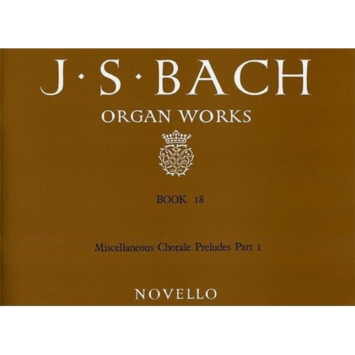 Bach Organ Works Book 18 (Softcover Book)
