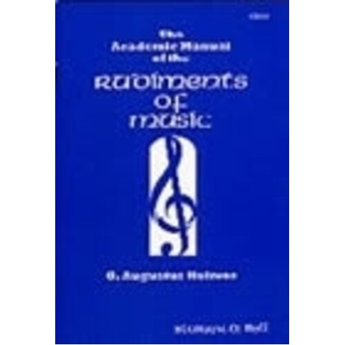 Academic Manual Of The Rudiments Of Music