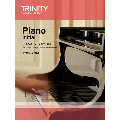 Piano Pieces and Exercises Initial 2012-2014