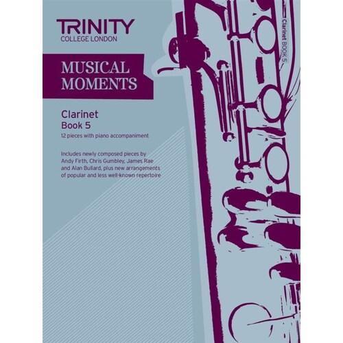Musical Moments Clarinet Book 5 clarinet/Piano (Softcover Book)