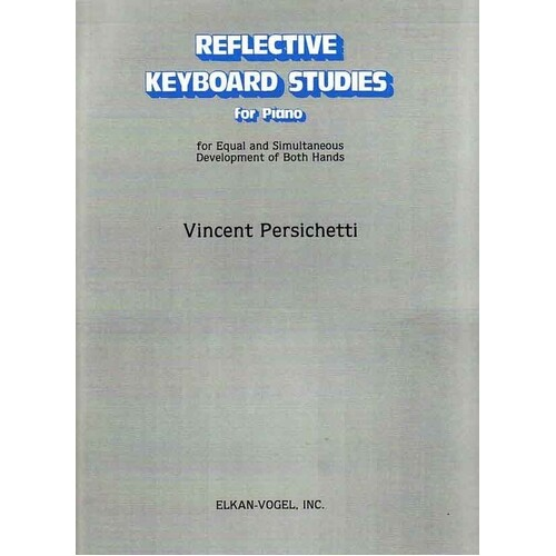 Persichetti - Reflective Keyboard Studies For Piano (Softcover Book)