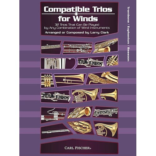 Compatible Trios For Winds Tromb Euphonium Bassoon (Softcover Book)